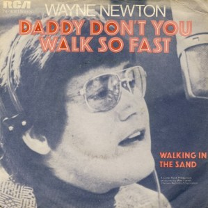 wayne-newton-daddy-dont-you-walk-so-fast-1972-5