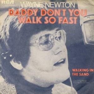 wayne-newton-daddy-dont-you-walk-so-fast-1972-5