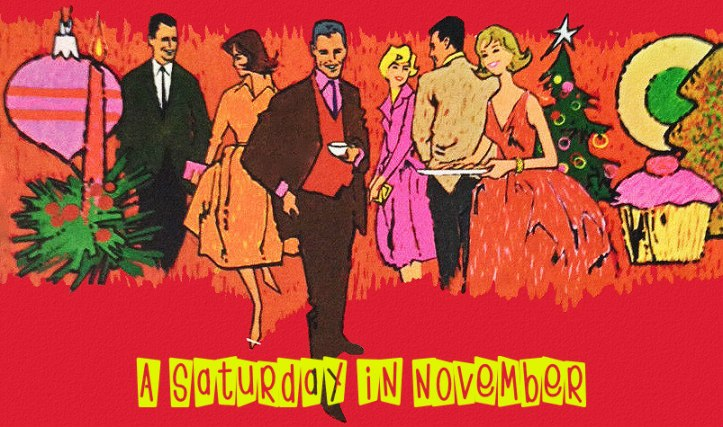 A Saturday in November